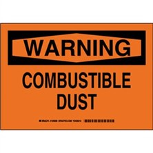 Warning - Combustible Dust Signs