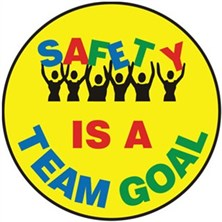 Safety Is A Team Goal Signs