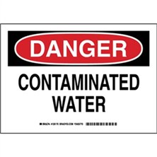 Danger - Contaminated Water Signs