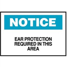 Notice, Ear Protection Required In This Area