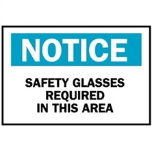 Notice, Safety Glasses Required In This Area