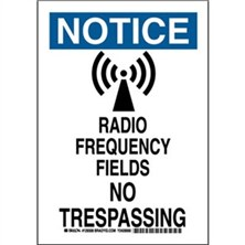Notice - Radio Frequency Fields No Trespassing Signs