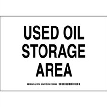 Used Oil Storage Area Signs