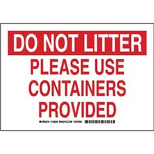 Do Not Litter Please Use Containers Provided Signs