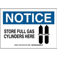 Notice - Store Full Gas Cylinders Here Signs