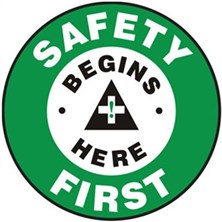 Safety Begins Here First Signs