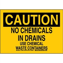 Caution - No Chemicals In Drain Use Chemical Waste Containers Signs
