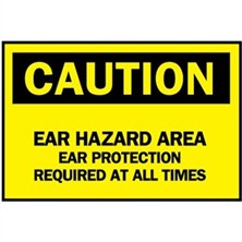 Caution, Ear Hazard Area Ear Protection Required At All Times