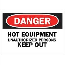 Osha Danger, Hot Equipment Unauthorized Persons Keep Out