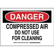 Danger - Compressed Air Do Not Use For Cleaning Signs