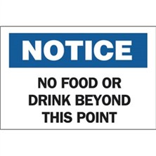 Notice, No Food Or Drink Beyond This Point