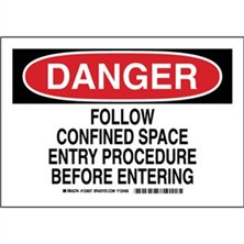 Danger - Follow Confined Space Entry Procedure Before Entering Signs