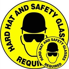 Hard Hat and Safety Glasses Required Signs