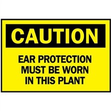 Caution, Ear Protection Must Be Worn In This Plant