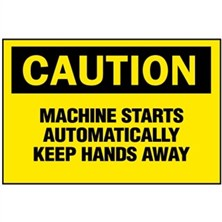 Caution, Machine Starts Automatically Keep Hands Away