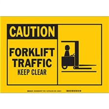 Caution, Forklift Traffic Keep Clear