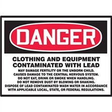 Danger Clothing And Equipment Contaminated with Lead Signs