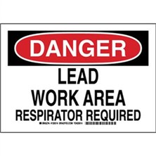 Danger - Lead Work Area Respirator Required Signs
