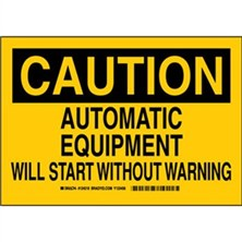 Caution - Automatic Equipment Will Start Without Warning Signs