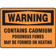 Warning Contains Cadmium Poisonous Fumes Signs